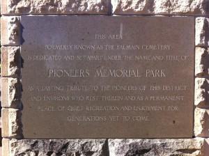Pioneers Memorial Park declaration.